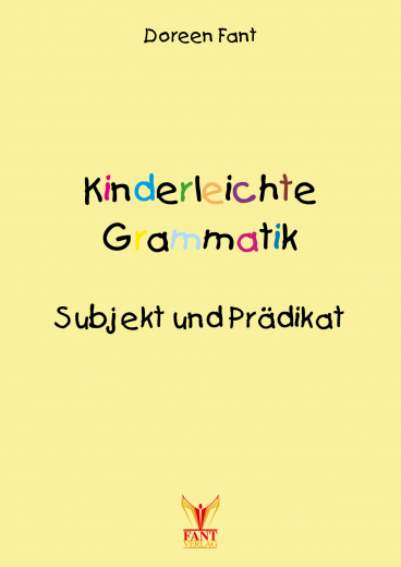 Kinderleichte Grammatik: Subjekt und Prädikat (E-Book PDF)