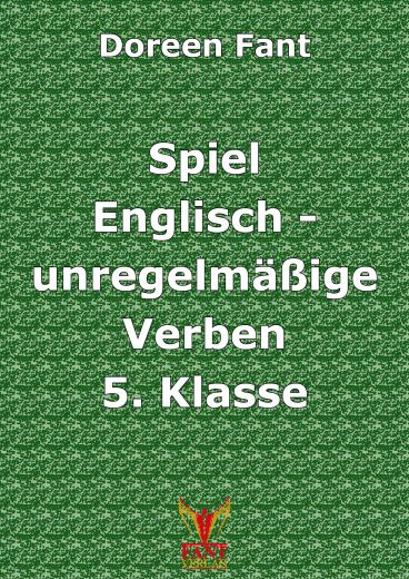 Spiel Englisch unregelmäßige Verben 5 (E-Book PDF)