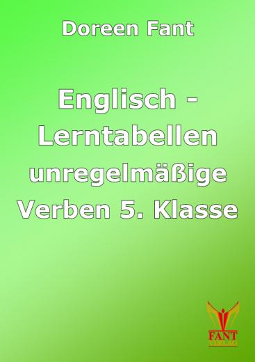 Lerntabellen Englisch unregelmäßige Verben 5. Klasse (E-Book PDF)