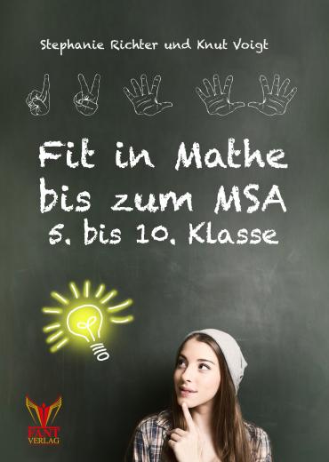 Fit in Mathe bis zum MSA 5. bis 10. Klasse