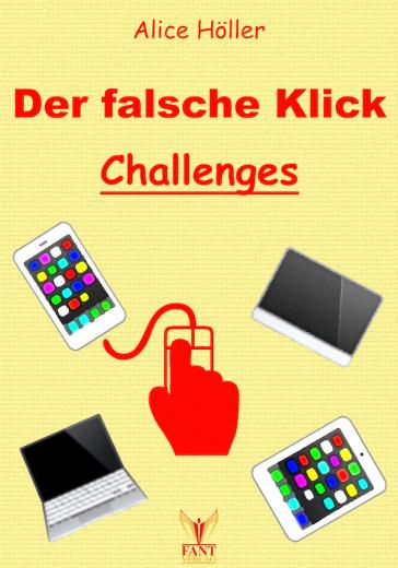Der falsche Klick: Challenges