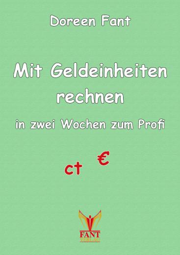 Mit Geldeinheiten rechnen - in zwei Wochen zum Profi (PDF-E-Book)