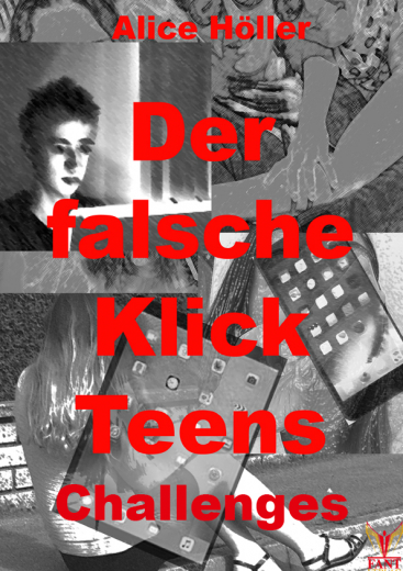 Der falsche Klick Teens: Challenges