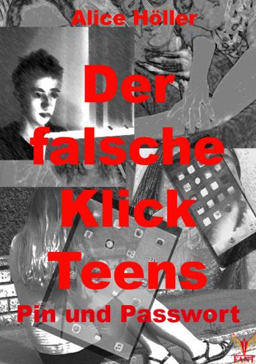 Der falsche Klick Teens: Pin und Passwort