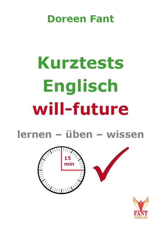 Kurztests Englisch: will future (E-Book PDF)