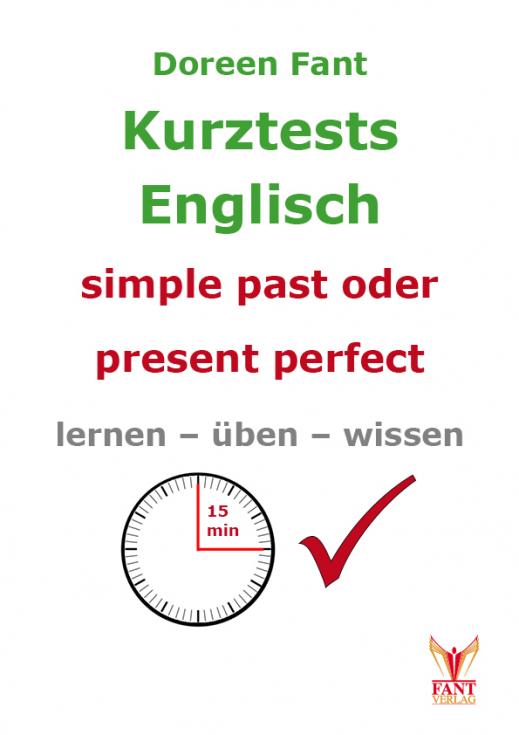 Kurztests simple past oder present perfect (E-Book, PDF)
