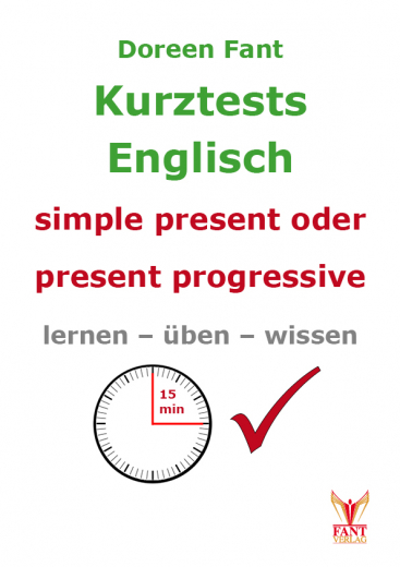 Kurztests simple present oder present progressive (E-Book PDF)