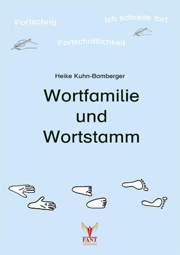 Wortfamilie und Wortstamm