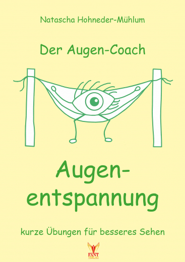 Der Augen-Coach: Augenentspannung (E-Book PDF)