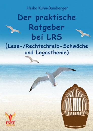 Der praktische Ratgeber bei LRS und Legasthenie (E-Book ePub)