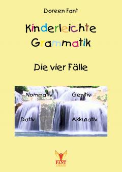 Kinderleichte Grammatik: Die vier Fälle (E-Book PDF)