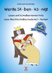 Werde Silbenkönig! Lesen und Schreiben Lernen trotz LRS