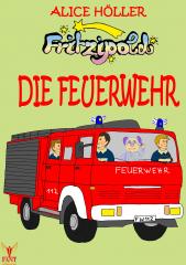 Fritzipold - Die Feuerwehr (E-Book ePub)