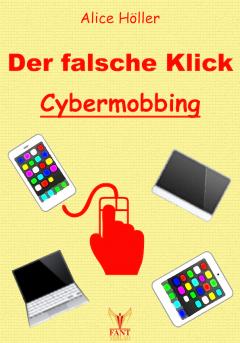 Der falsche Klick: Cybermobbing