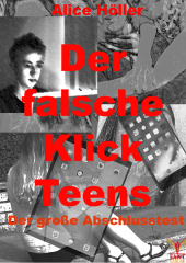 Der falsche Klick Teens: Abschlusstest