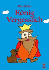 König Vergesslich (E-Book ePub)
