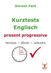 Kurztests Englisch: present progressive (E-Book PDF)