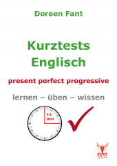 Kurztests Englisch: present perfect progressive (E-Book PDF)