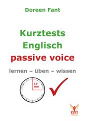 Kurztests Englisch: passive voice