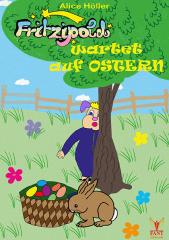 Fritzipold wartet auf Ostern (E-Book ePub)